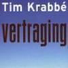 De vertraging van Tim Krabbé